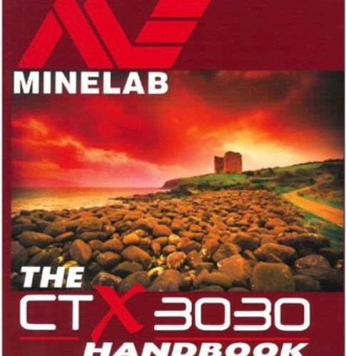 Minelab CTX 3030 Metal Detector Handbook